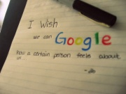 i wish we can google